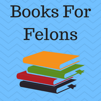 "Image of books and the caption ""books for felons."""