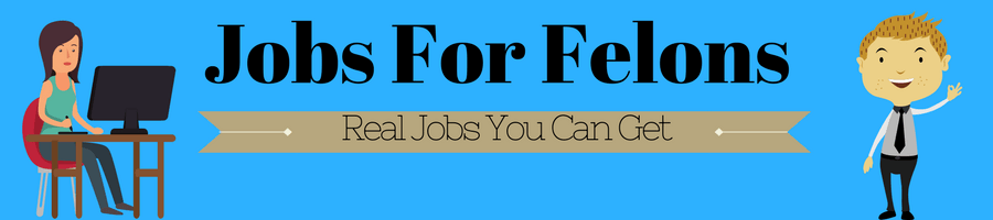 "The Caption reads ""Jobs for felons, real jobs that you can get."" Image banner with a woman at work and a man getting a job."