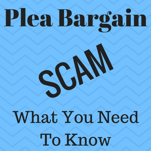 "Image with the caption ""plea bargain scam, what you need to know."""