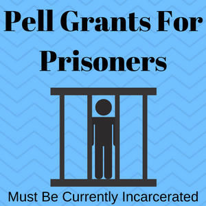 "Image of a person in prison with the caption ""pell grants for felons, must be currently incarcerated."""