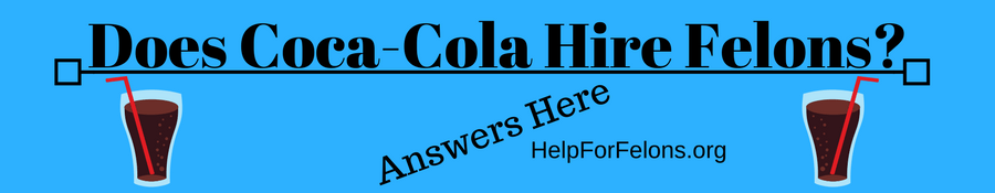 "Image Banner of glasses of coke with the caption ""Does Coca-Cola Hire Felons? Answered here."""