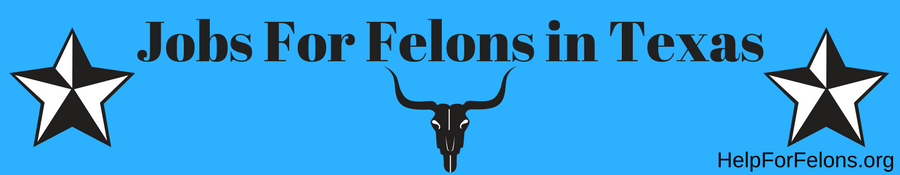 "Image of a Texas Longhorn and Texas star with the caption ""Jobs For Felons in Texas."""